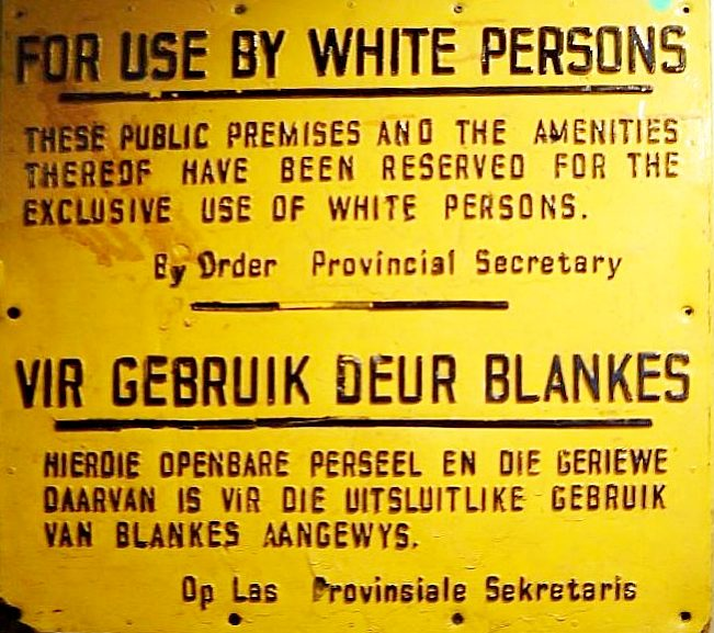 Apartheid sign from South Africa