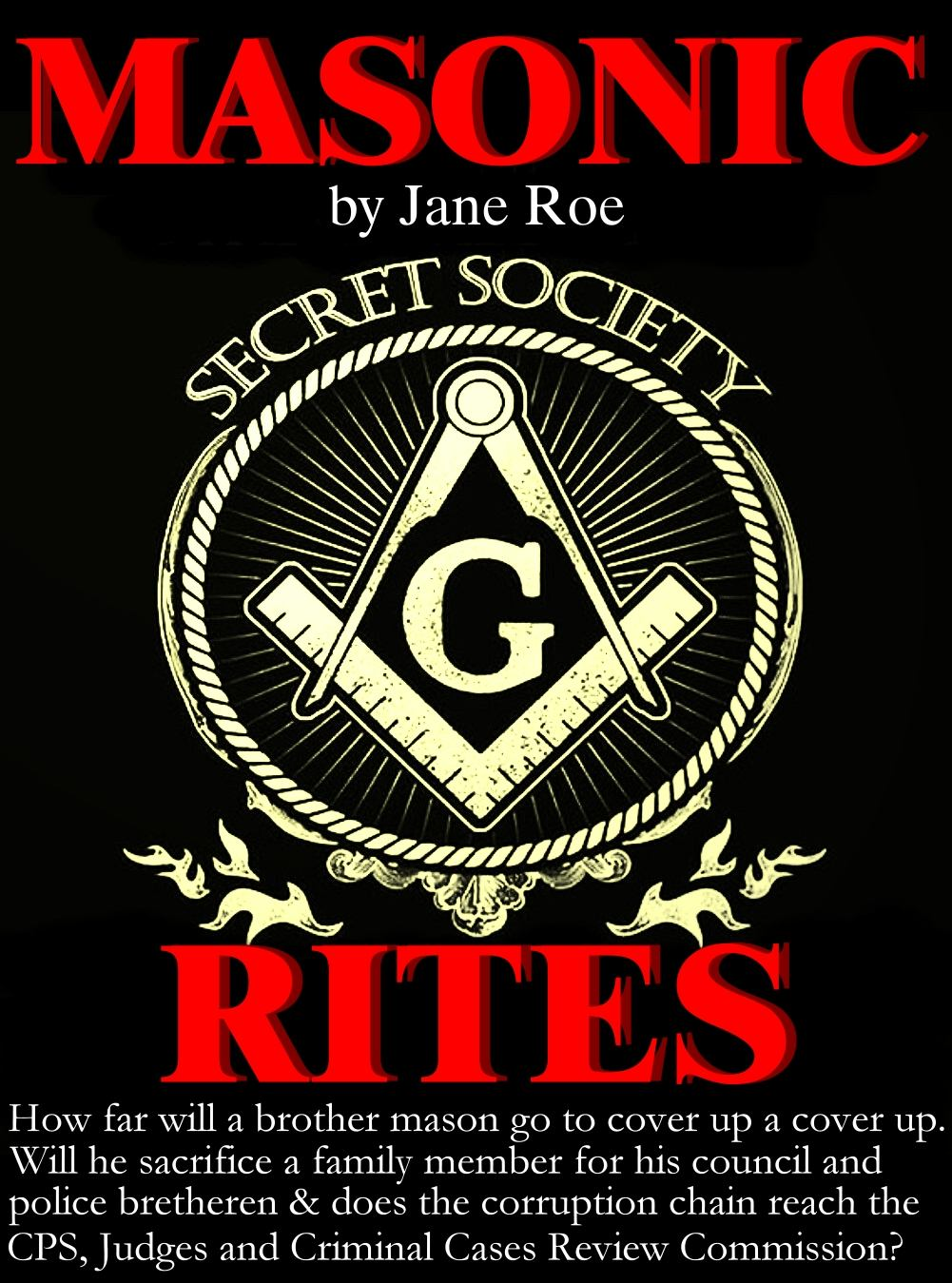Masonic Rites of a Secret Society in a country plagued by corruption