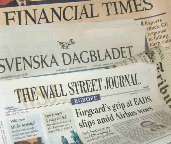Newspapers: Financial Times, Svenska Dagbladet Wall Street Journal