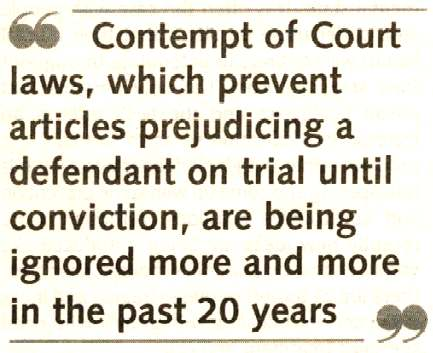 Contempt of Court, Newpapers that publish to assist the Police gain a wrongful conviction